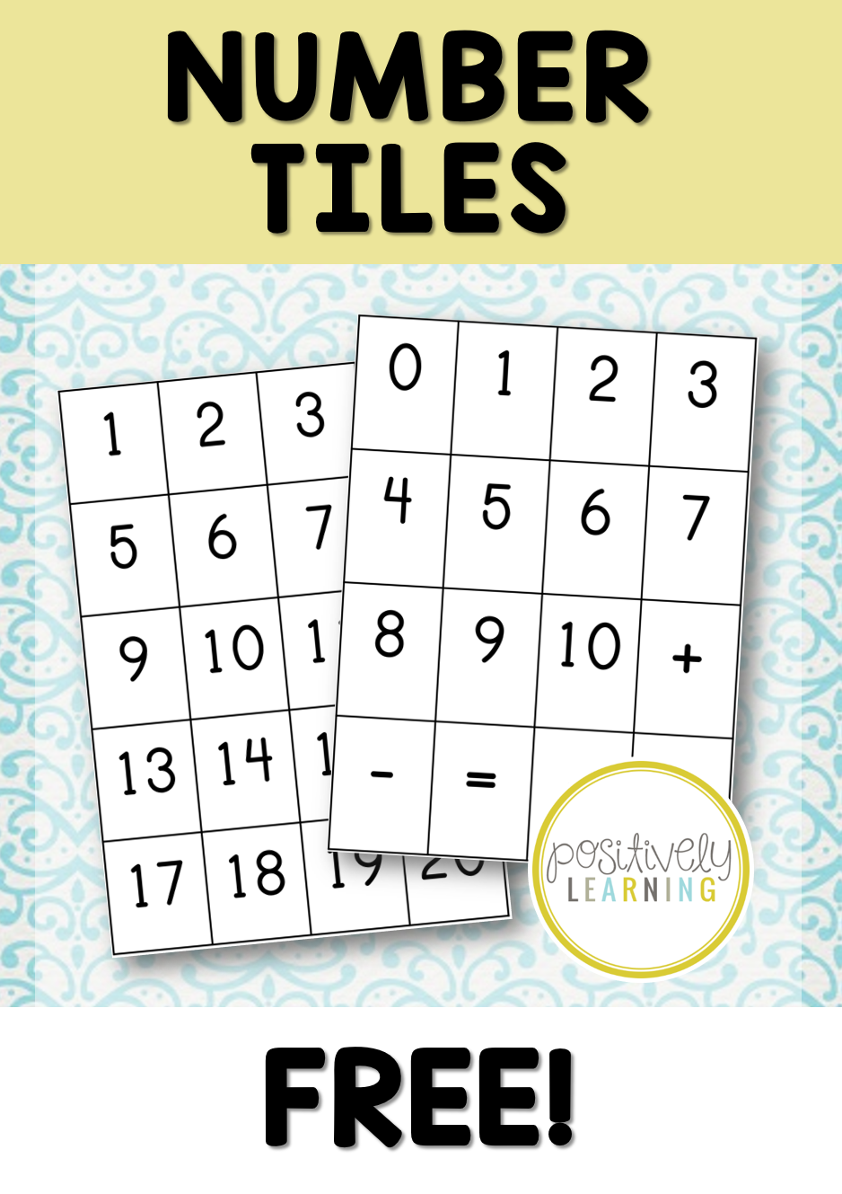 Free Number Sense Number Tiles! Perfect for small groups or to send home with students! From Positively Learning Blog