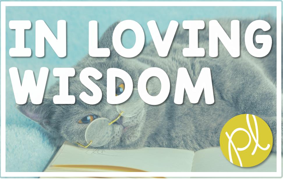 In Loving Wisdom
