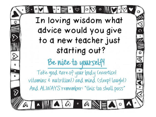 What advice would you share with a first year teacher? Here's my loving wisdom to new teachers (and myself!). From Positively Learning Blog