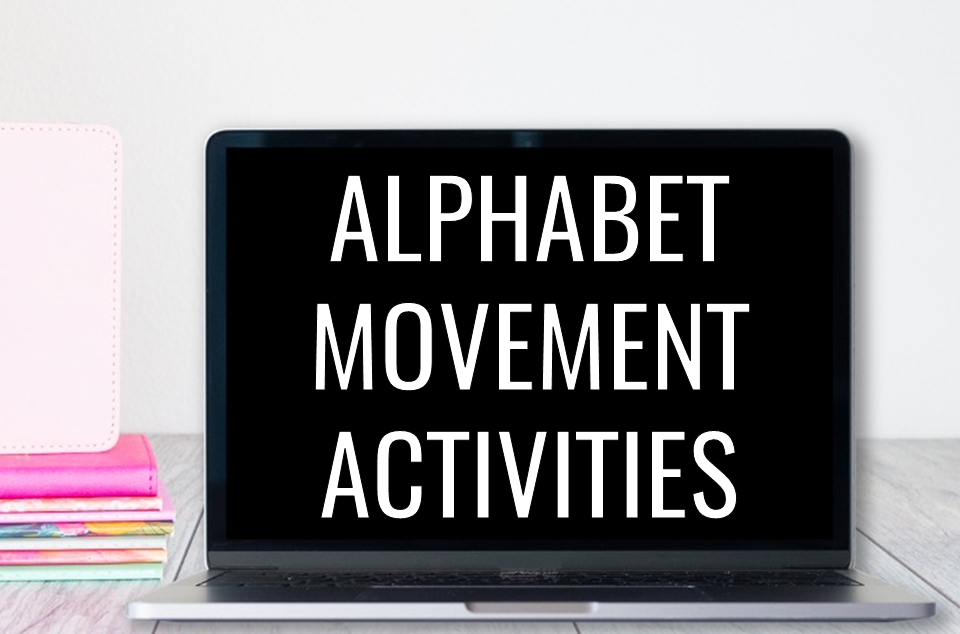 Extra wiggly students? Turn that energy into learning with these alphabet movement activities.