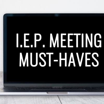 What to Bring to an I.E.P. Meeting