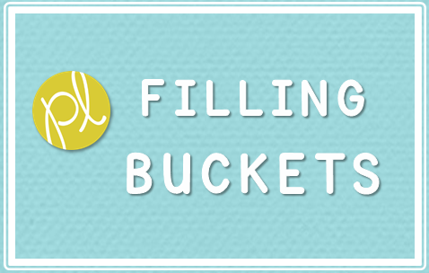 Five for Friday: Bucket Filling