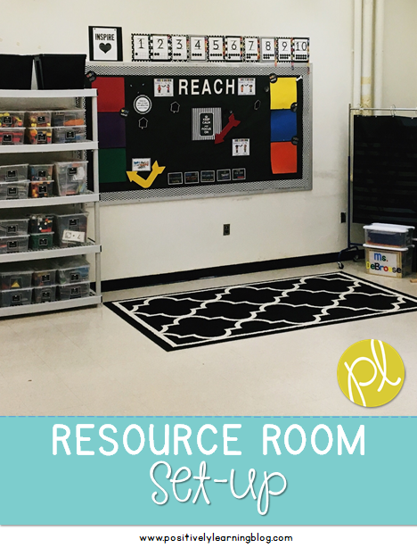 Positively Learning Blog Resource Classroom Set-Up