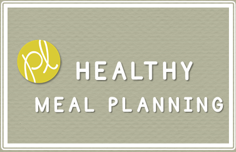 Healthy Meal Planning Positively Learning