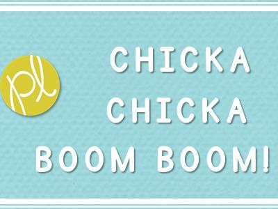 Chicka Chicka Boom Boom!
