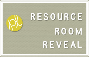Resource Room Reveal!