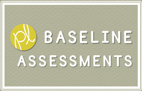 Positively Learning Baseline Assessment