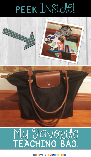 Positively Learning: Peek Inside my Favorite Teaching Bag!