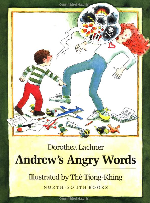 Positively Learning Blog A Favorite Read Aloud Andrew's Angry Words