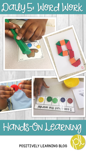 Positively Learning Blog: Hands-on Word Work during Daily 5