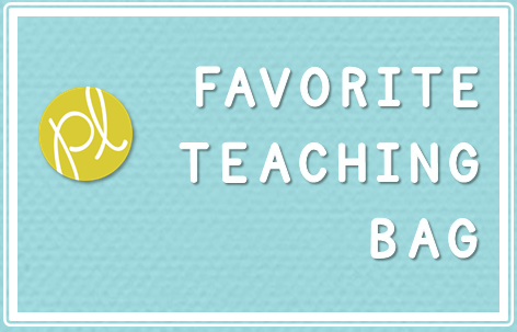 Positively Learning Blog My Favorite Teaching Bag