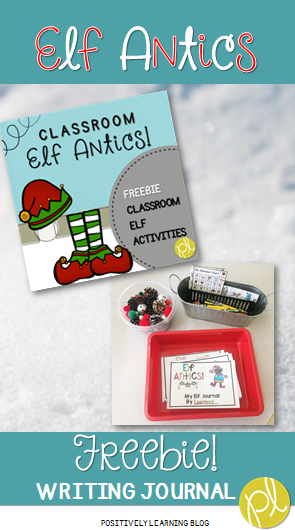 Elf Antics! Positively Learning Blog Freebie