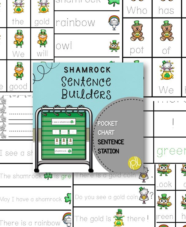 Lucky Shamrock Sentence Builders! A literacy center for the month of March.
