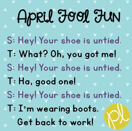 April Fool Fun Positively Learning Blog