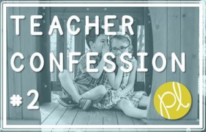 Teacher Confession: Student Work