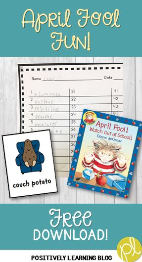 April Fool Fun in the Classroom by Positively Learning Blog