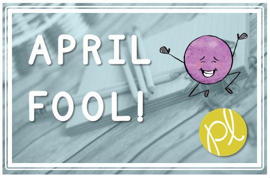 April Fool Fun!