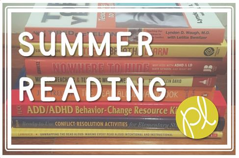Positively Learning Blog Summer Reading