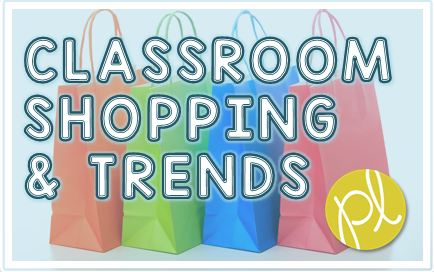 Classroom Shopping Trends - What Should I Buy and What Should I Skip? From Positively Learning Blog