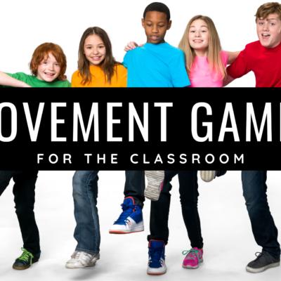 Classroom Movement Games