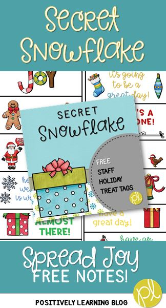 Positively Learning Blog Free Secret Snowflake Joy Notes