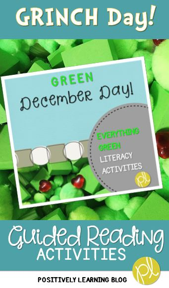 Positively Learning Blog Grinch Day! Green December Day Guided Reading