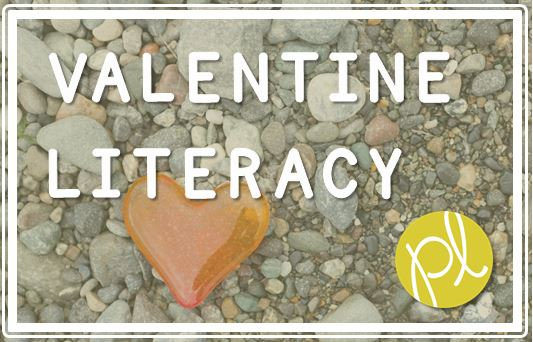 Positively Learning Valentine Literacy