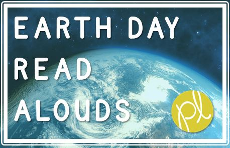 Earth Day Read Aloud Books from Positively Learning Blog