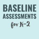Pre-Assessments for Literacy and Math