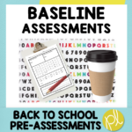Back to school data made easy with these baseline assessments!