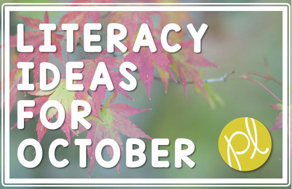 Literacy Ideas for October from Positively Learning Blog - How to add holiday fun to everyday learning!