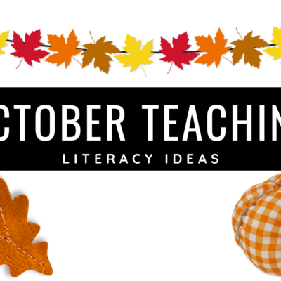 Literacy Ideas for October