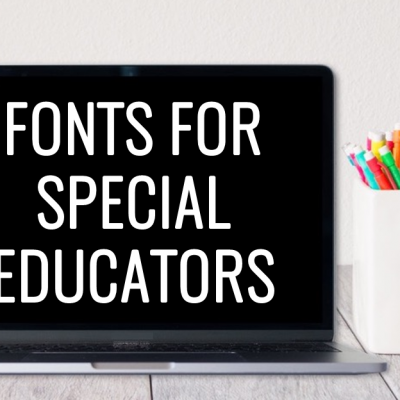 Fonts for Special Education