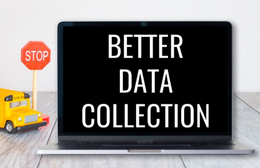 Better Data Collection