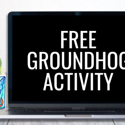 Free Groundhog Activity