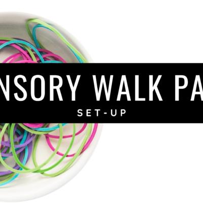 Setting Up a Sensory Walk Path