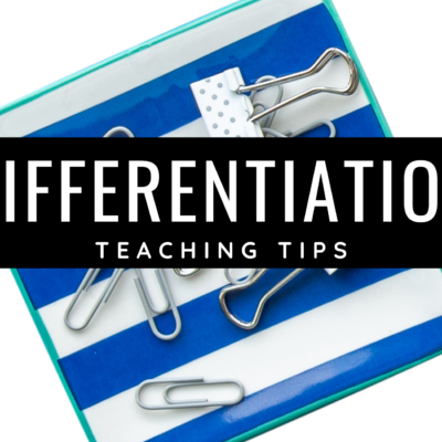 Differentiation Tips for Teachers