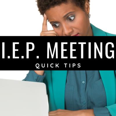 IEP Meeting Help!